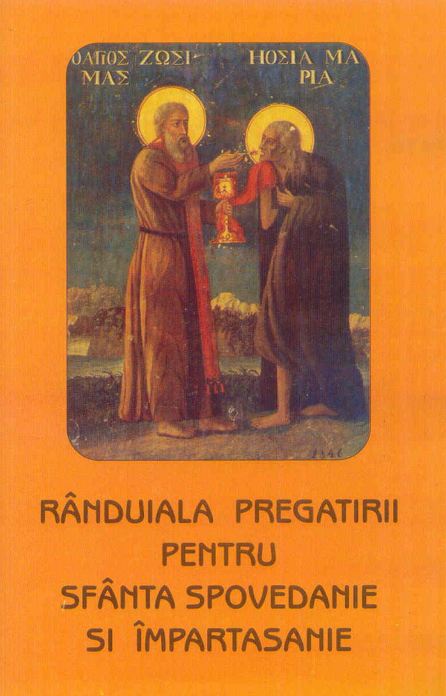 Rânduiala pregătirii pentru sfânta spovedanie și împărtășanie