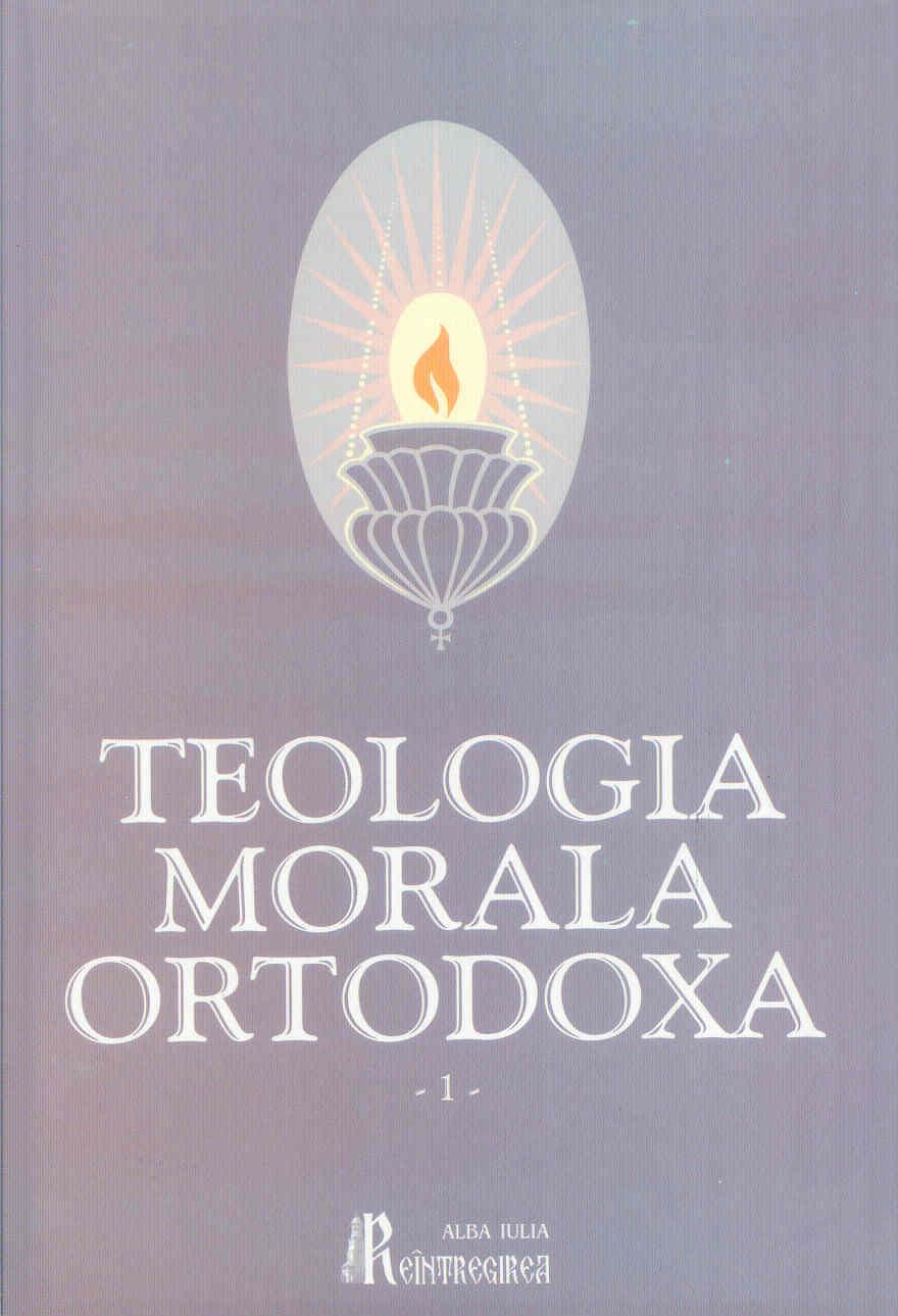 Teologia morala ortodoxa pentru facultatile de teologie (2 volume)