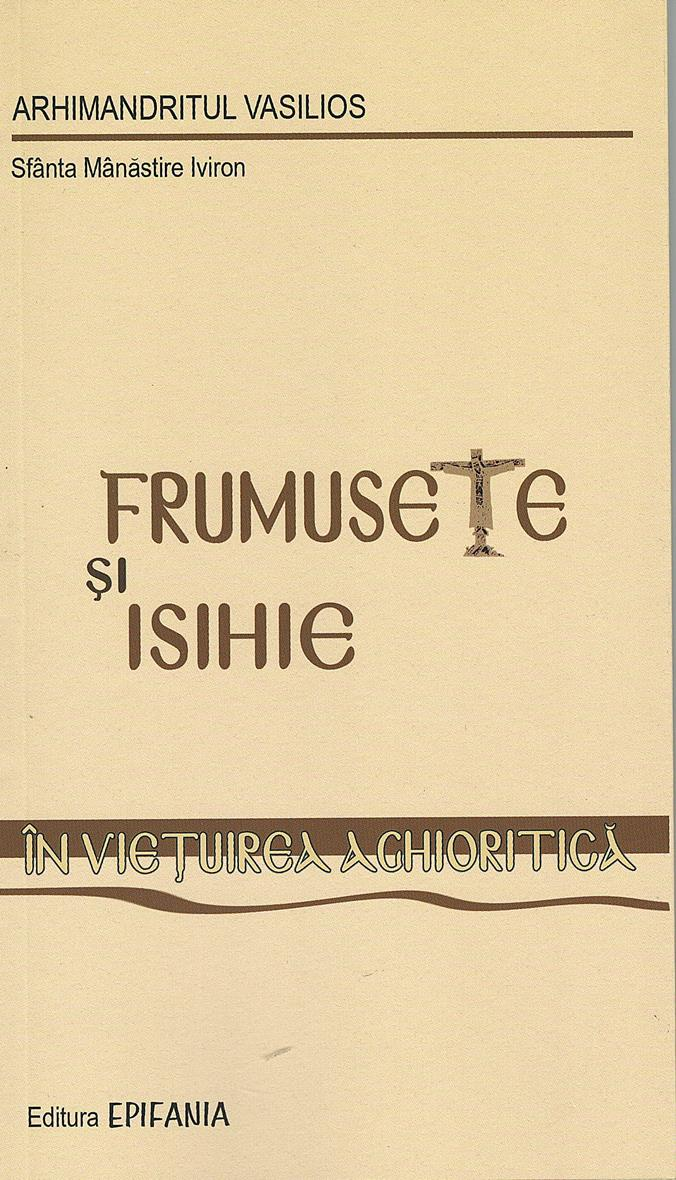 Frumusete si isihie in vietuirea aghioritica