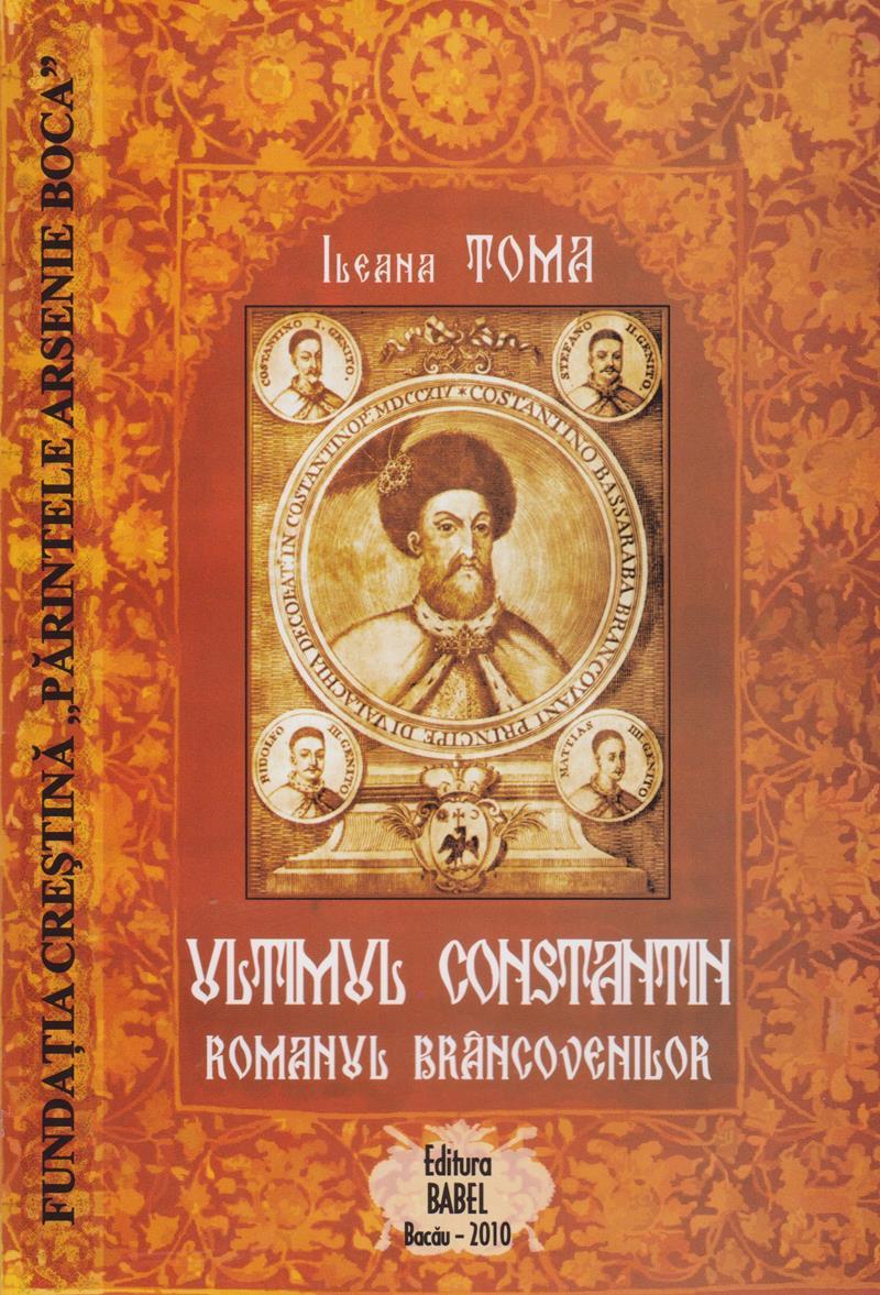 Ultimul Constantin. Romanul Brancovenilor