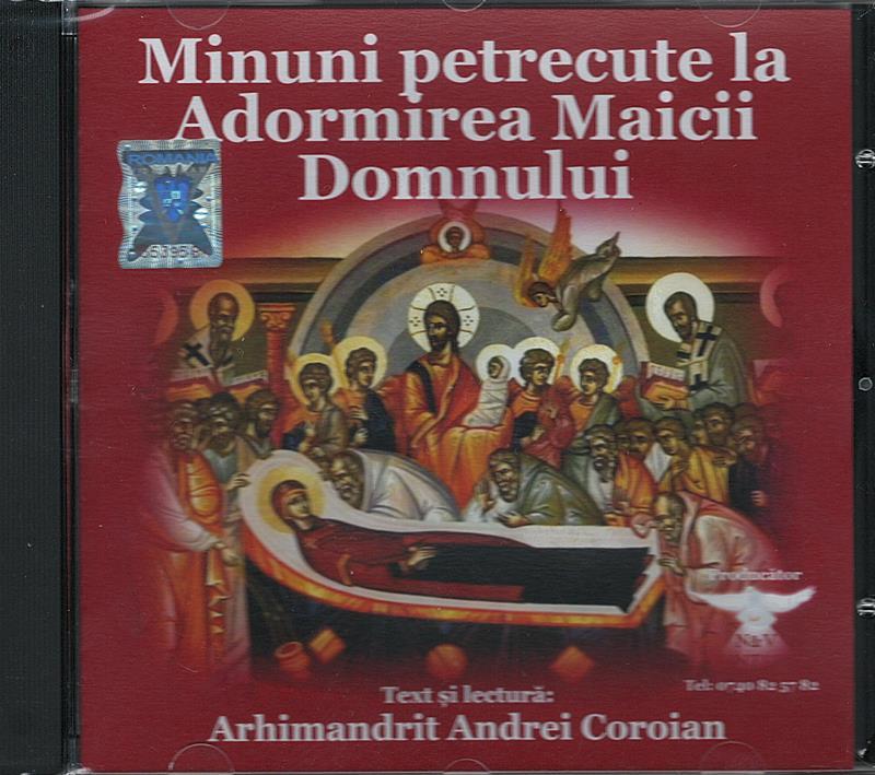 CD- Minuni petrecute la Adormirea Maicii Domnului