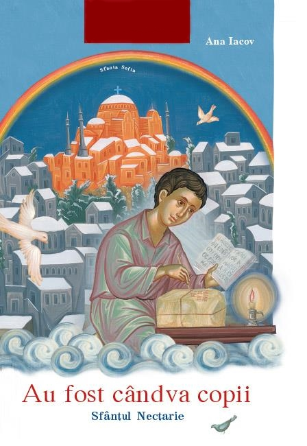 Au fost cândva copii - Sfântul Nectarie