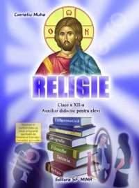 Religie. Auxiliar didactic pentru elevi. Clasa a XII-a