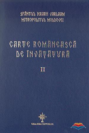 Carte romaneasca de invatatura (vol. II - textul) - cartonata