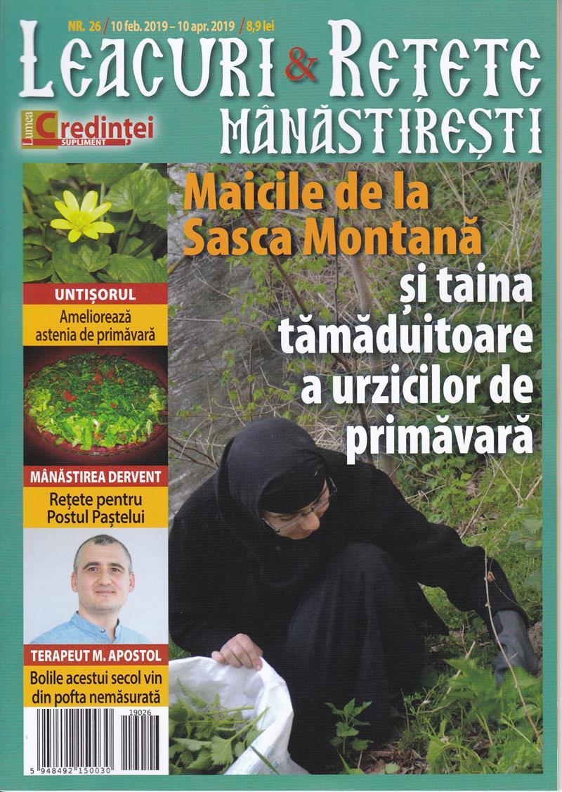 Leacuri şi reţete mânăstireşti. Nr. 26 (februarie -aprilie 2019 )