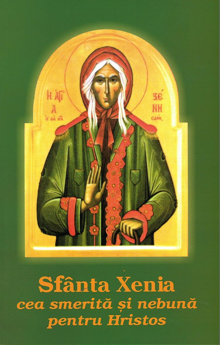 Sfânta Xenia cea smerită şi nebună pentru Hristos