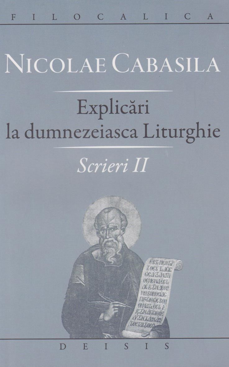 Explicări la dumnezeiasca Liturghie. Scrieri II
