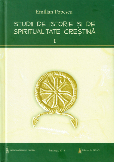 Studii de istorie si spiritualitate crestina Vol.1