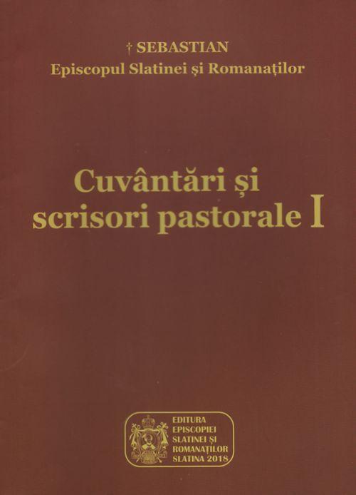 Cuvântări și scrisori pastorale. Vol. 1