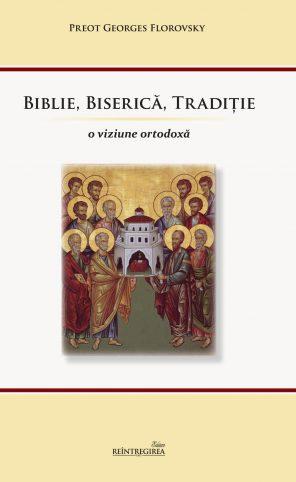Biblie, Biserică, Tradiţie
