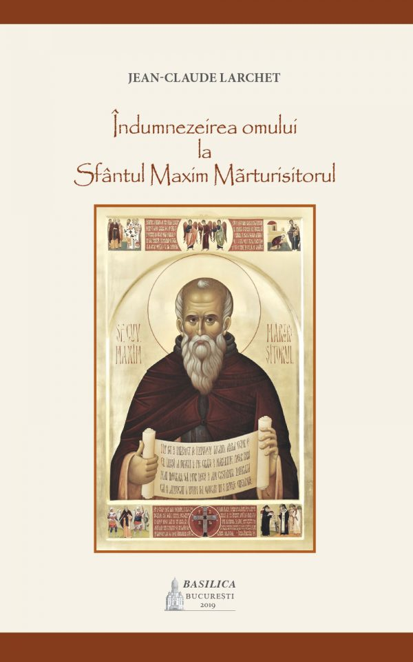 Îndumnezeirea omului la Sfântul Maxim Mărturisitorul
