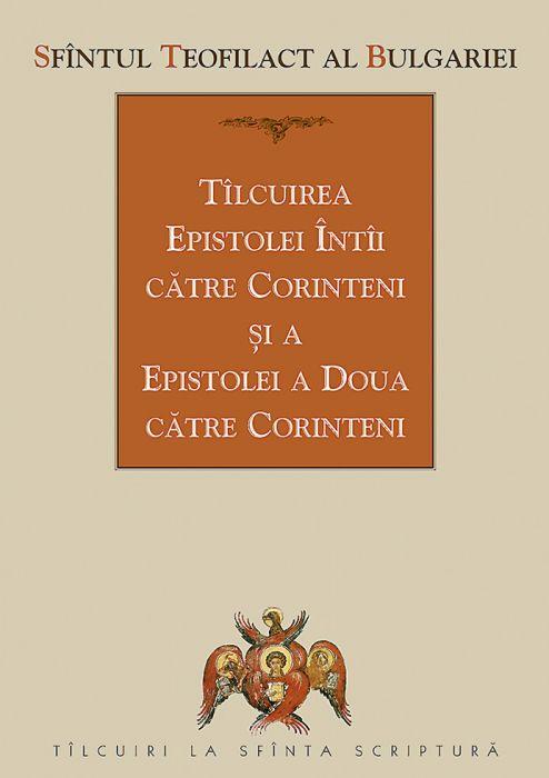 Tîlcuirea Epistolei întîi către Corinteni şi a Epistolei a doua către Corinteni