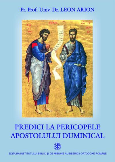 Predici la pericopele apostolului duminical
