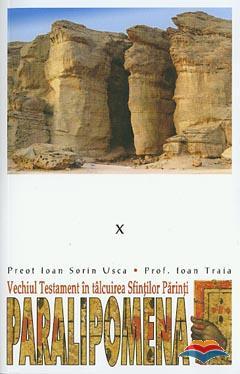 Paralipomena. Vechiul Testament în talcuirea Sfintilor Parinti