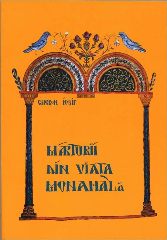 Marturii din viata monahala