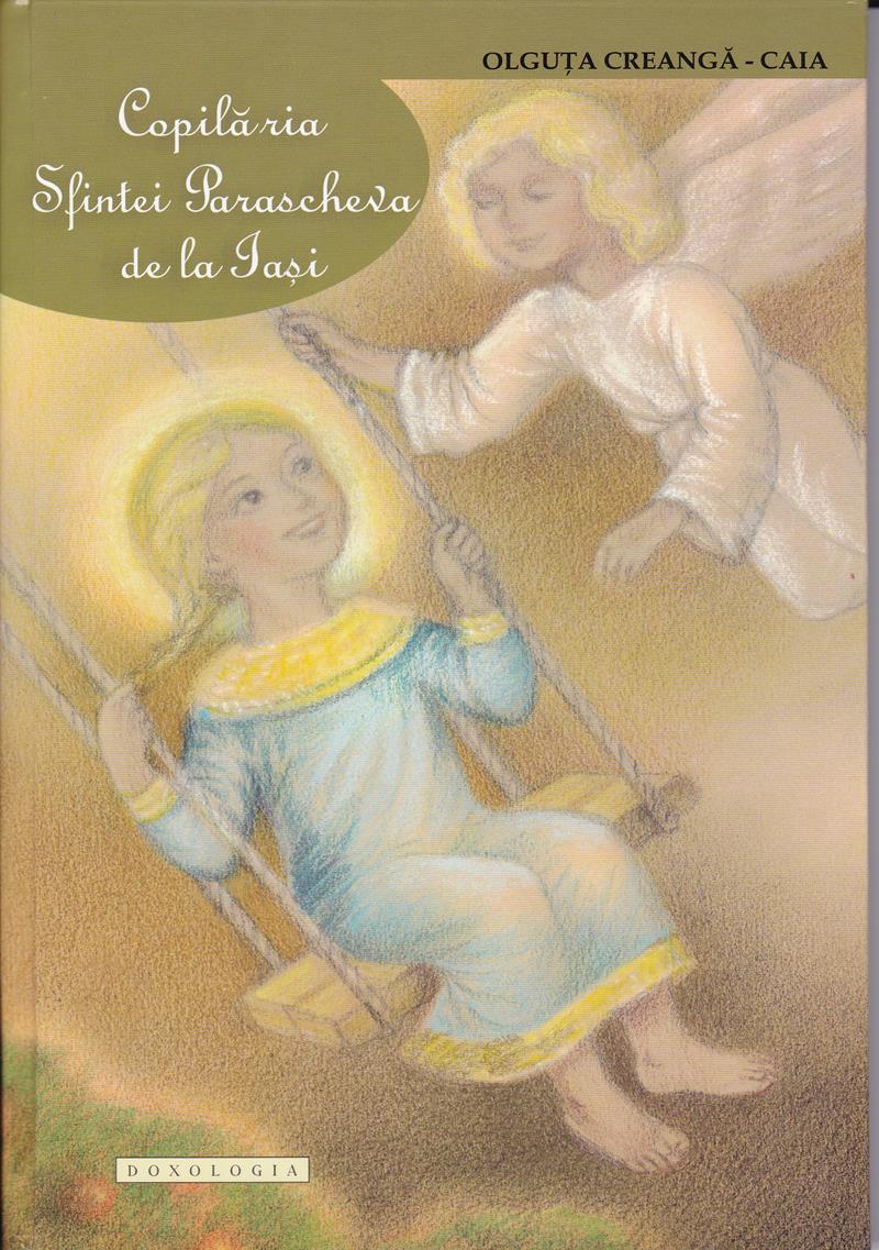 Copilaria Sfintei Parascheva  de la Iasi