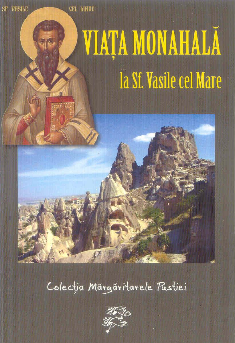Viața monahală la Sf Vasile cel Mare