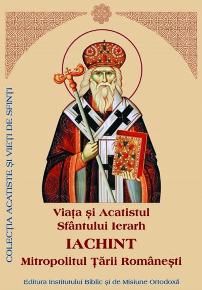 Viata si Acatistul Sfantului Ierarh Iachint