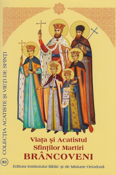 Viata si Acatistul Sfintilor Martiri Brancoveni