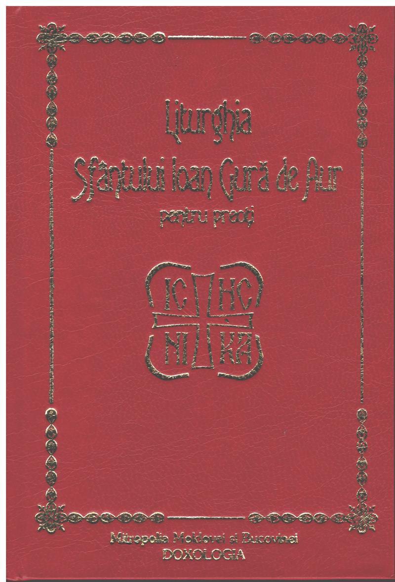 Liturghia Sfântului Ioan Gură de aur pentru preoti