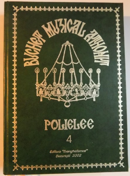 Buchet muzical athonit. Polielee. Vol. 4