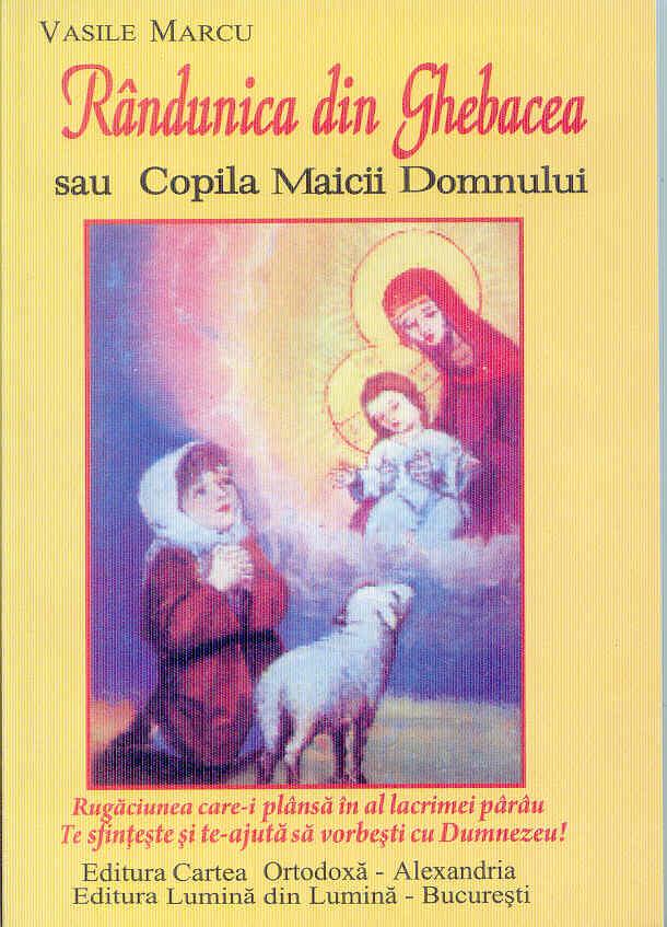 Rândunica din Ghebacea sau copila Maicii Domnului
