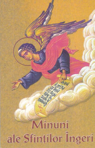 Minuni ale Sfinţilor Îngeri
