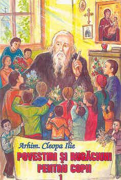 Povestiri pentru copii – vol.1 – Arhim. Cleopa Ilie