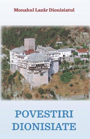 Povestiri dionisiate - Monahul Lazăr Dionisiatul
