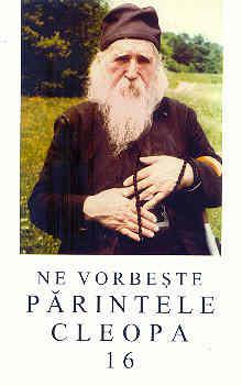 Ne vorbeşte părintele Cleopa vol. 16