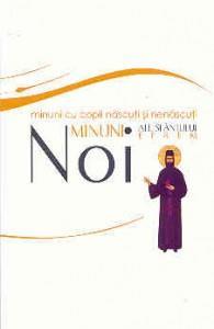 Noi minuni ale Sfântului Efrem cel Nou – Minuni cu copii născuţi şi nenăscuţi