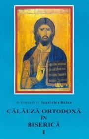 Călăuză ortodoxă în Biserică