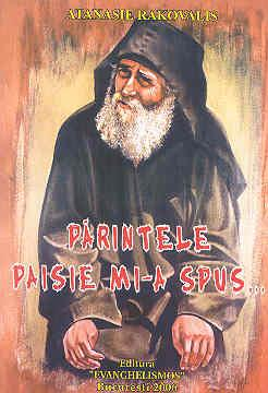 Părintele Paisie mi-a spus…