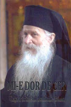 Mi-e dor de cer, Viaţa Părintelui Ioanichie Bălan