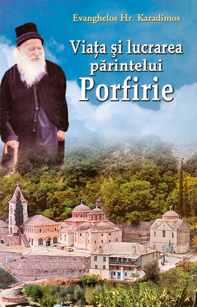 Viața și lucrarea părintelui Porfirie
