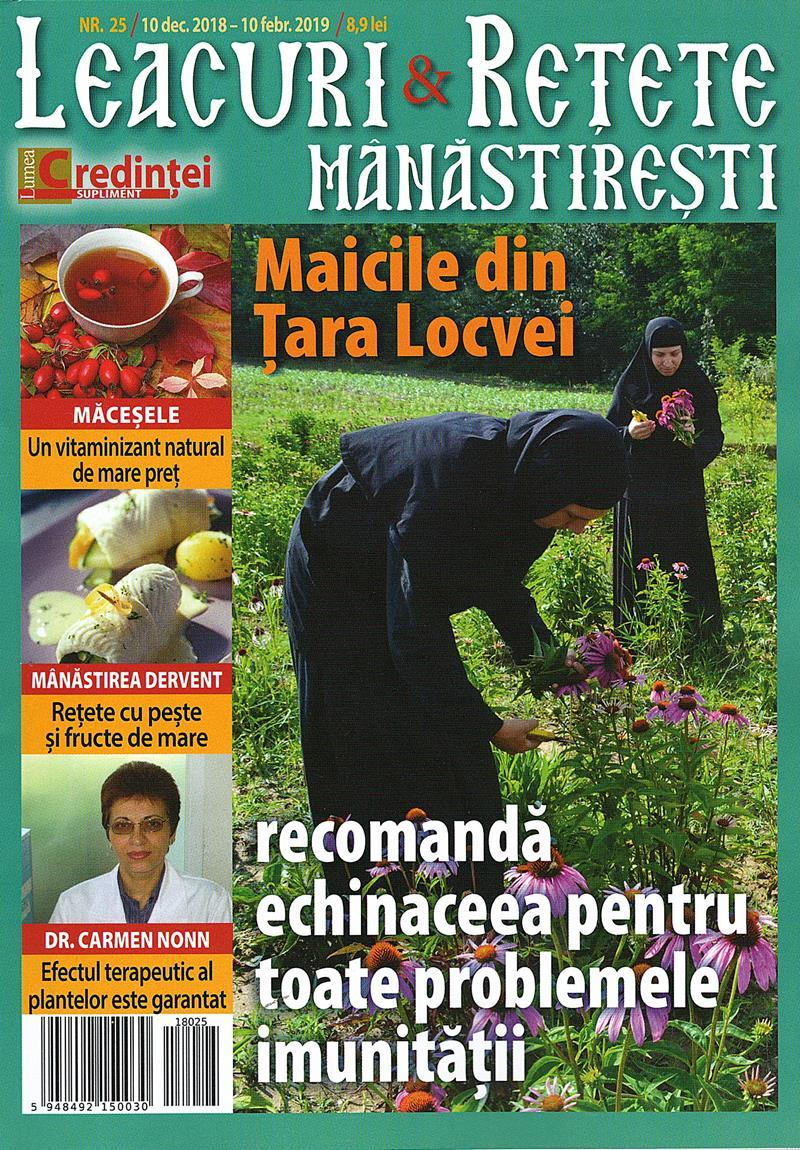Leacuri şi reţete mănăstireşti. Nr. 25 (dec. 2018- febr. 2019)