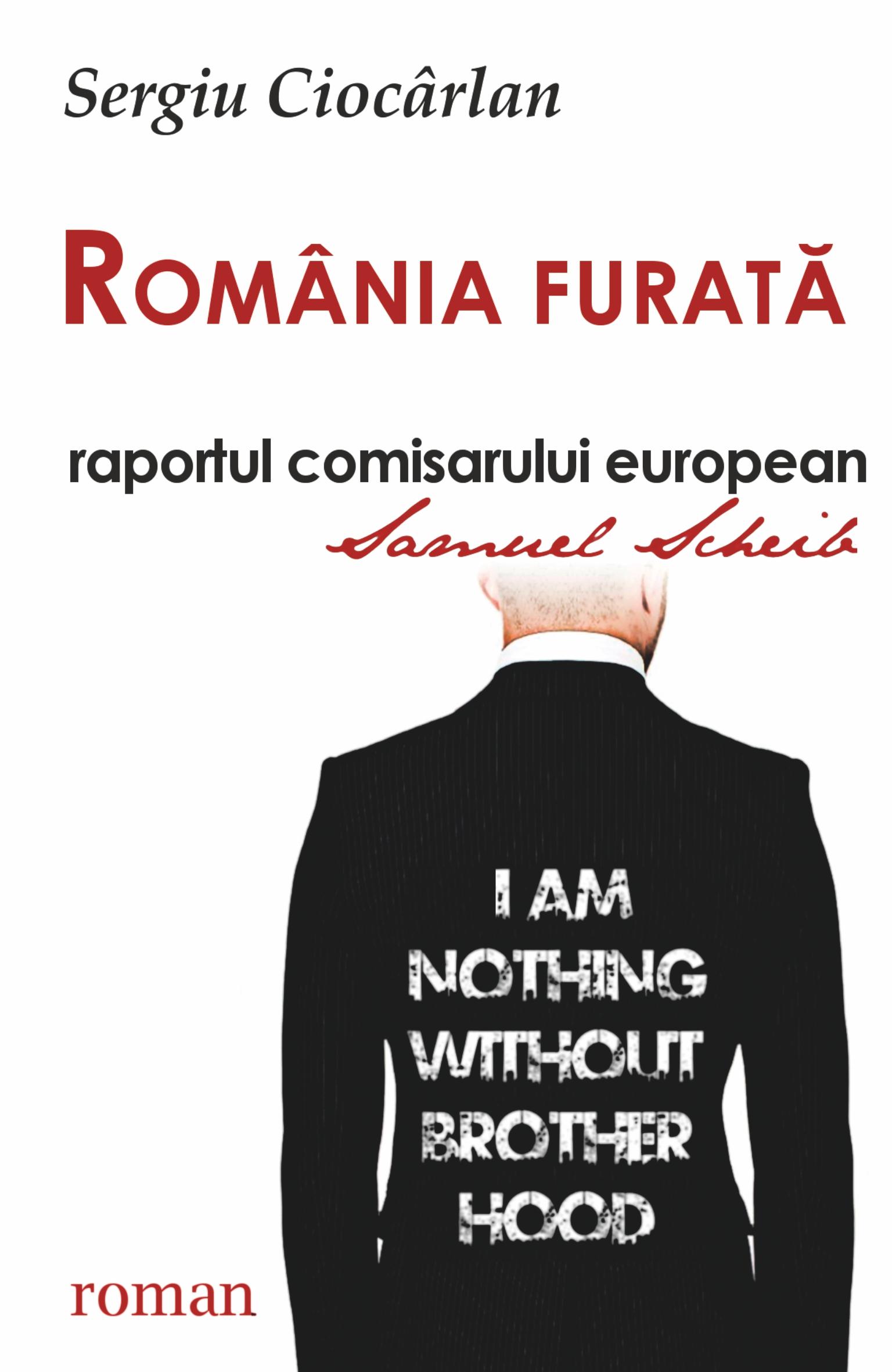 România furată raportul comisarului european