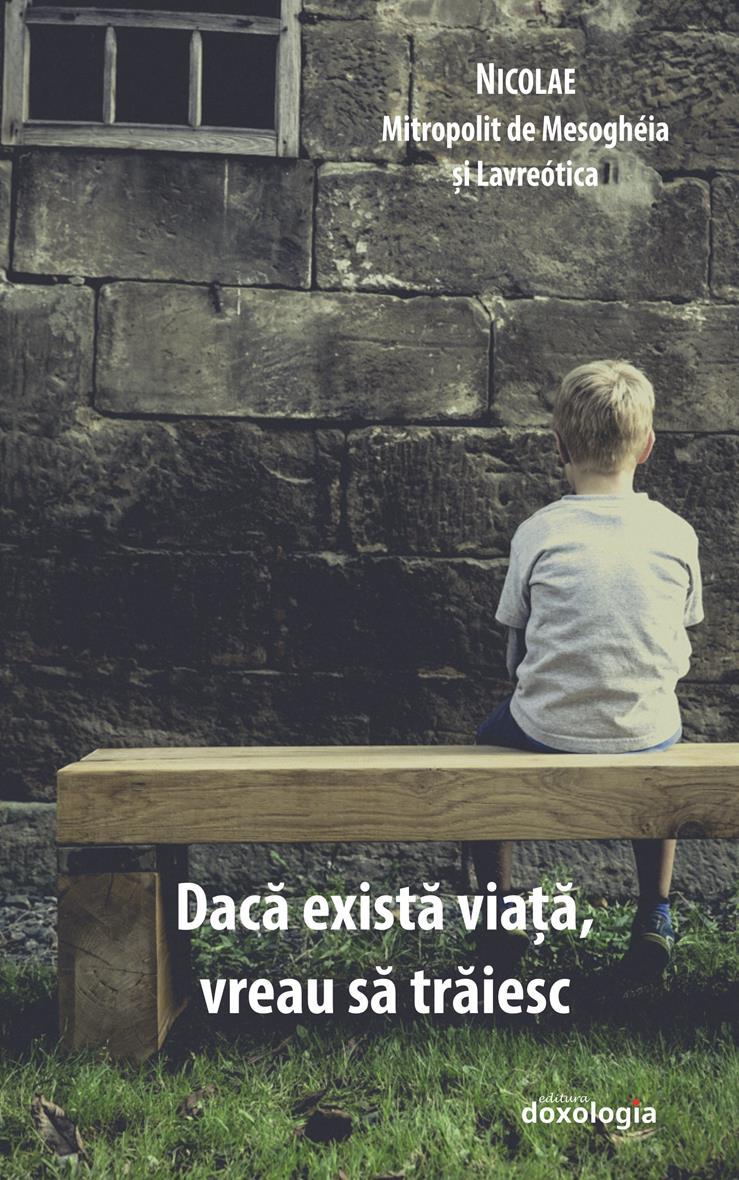 Dacă există viață, vreau să trăiesc