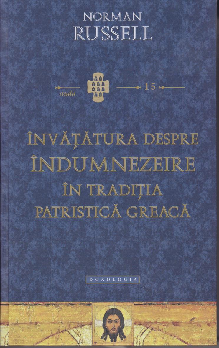 Învăţătura despre îndumnezeire în tradiţia patristică greacă