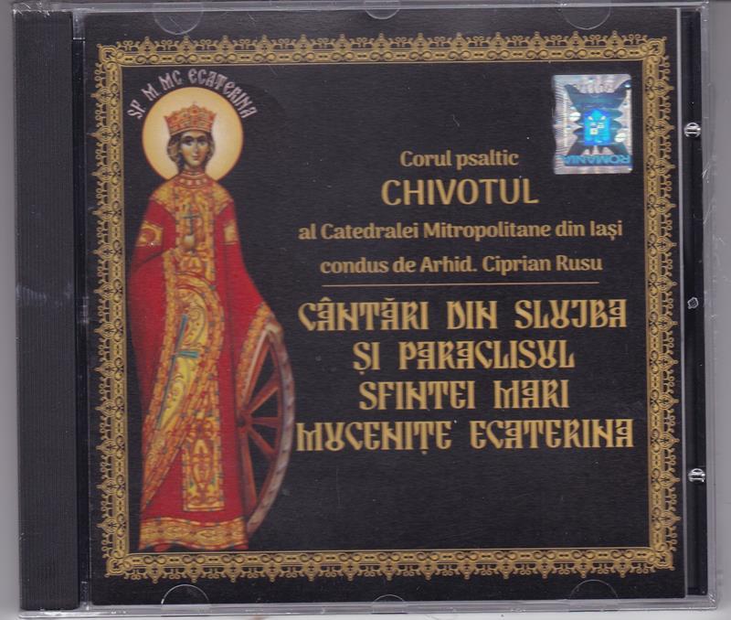 CD- Cantări din slujba şi paraclisul Sf Muceniţă Ecaterina
