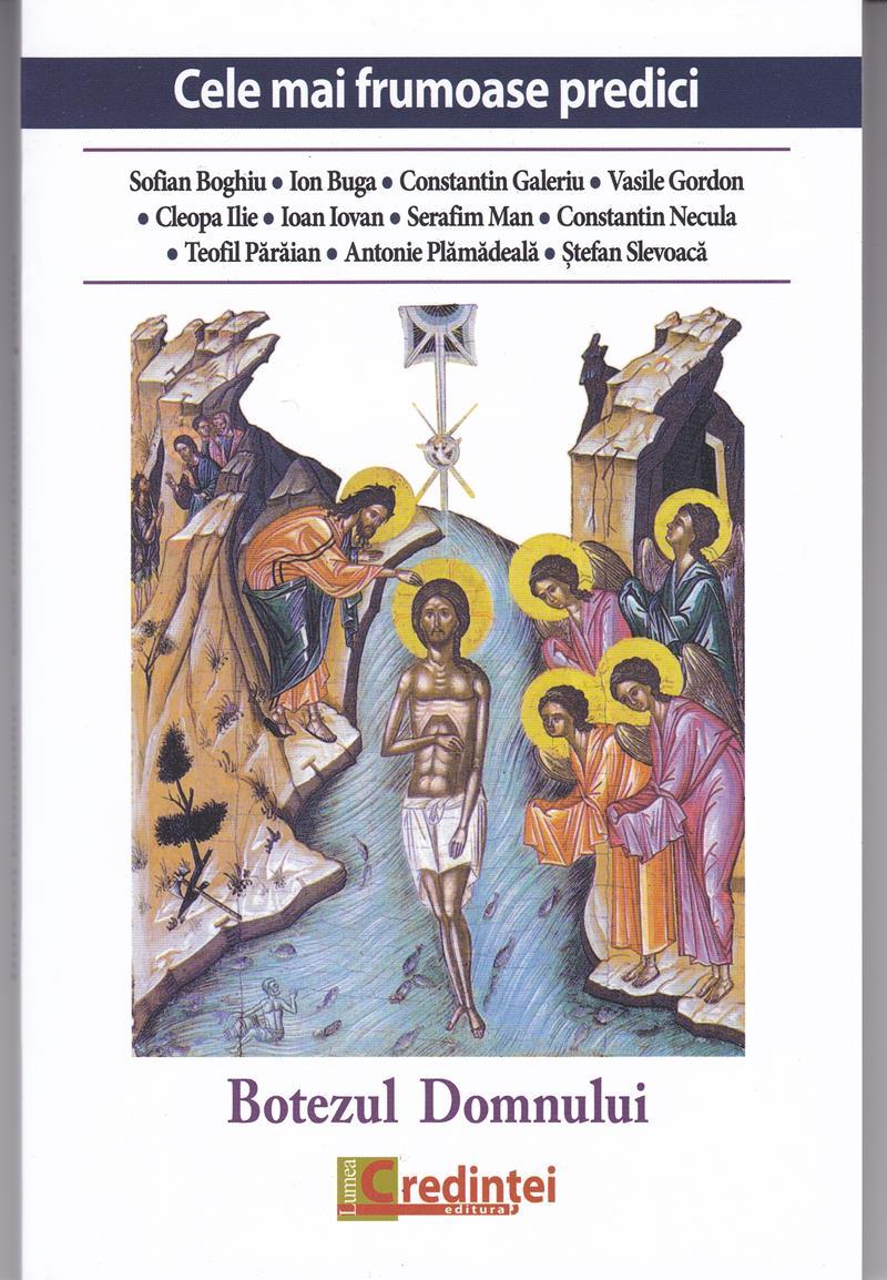 Cele mai frumoase predici. Botezul Domnului