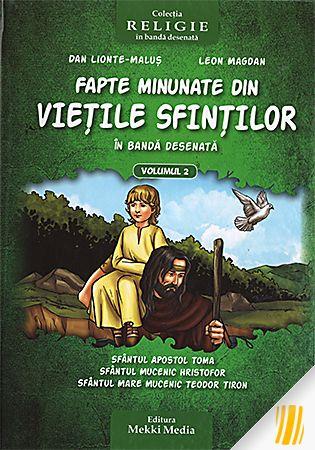 Fapte minunate din viețile sfinților în bandă desenată. Vol. 2