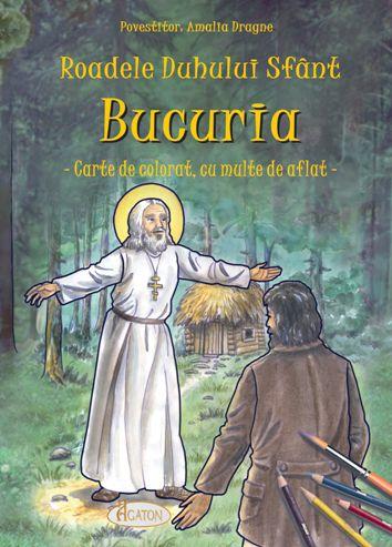 Roadele Duhului Sfânt - vol.9. BUCURIA.  Carte de colorat cu multe de aflat