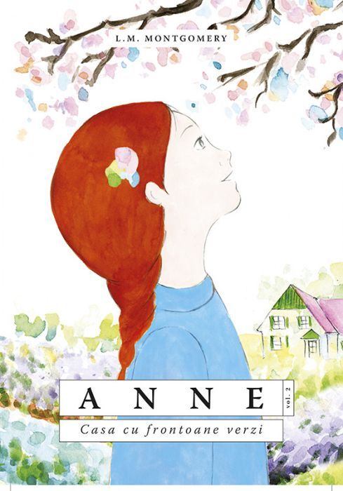 Anne vol II. Casa cu frontoane verzi