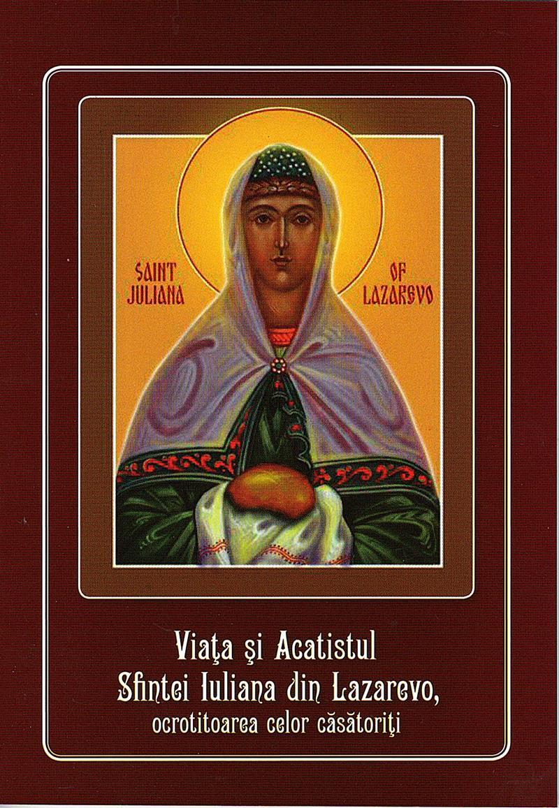 Viata si Acatistul Sfintei Iuliana din Lazarevo, ocrotitoarea celor casatoriti