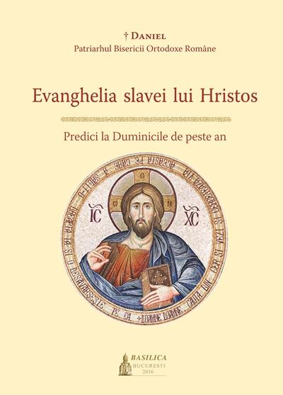 Evanghelia slavei lui Hristos - Predici la Duminicile de peste an