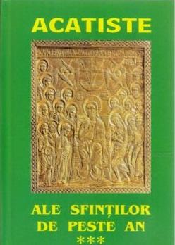 Acatiste ale sfinților de peste an vol III