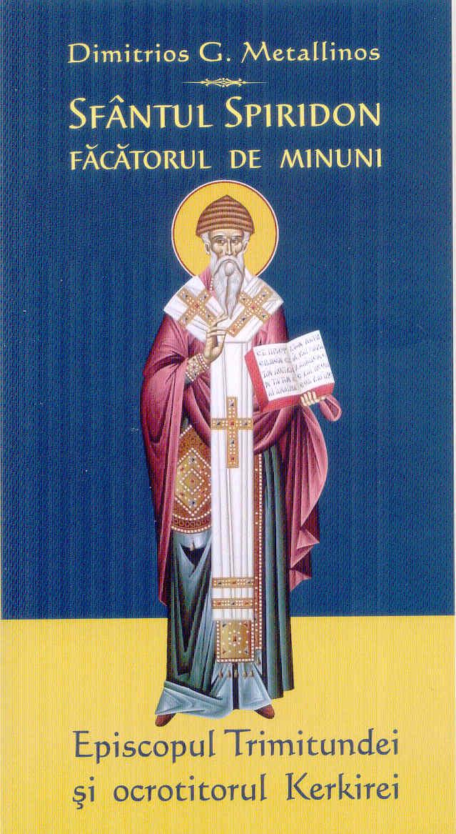 Sfantul Spiridon făcătorul de minuni- Episcopul Trimitundei şi ocrotitorul Kerkirei