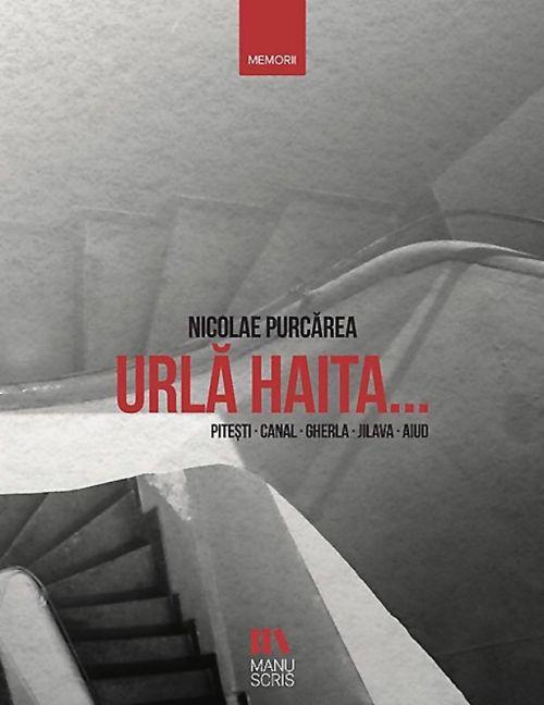 Urlă haita… Piteşti - Canal - Gherla