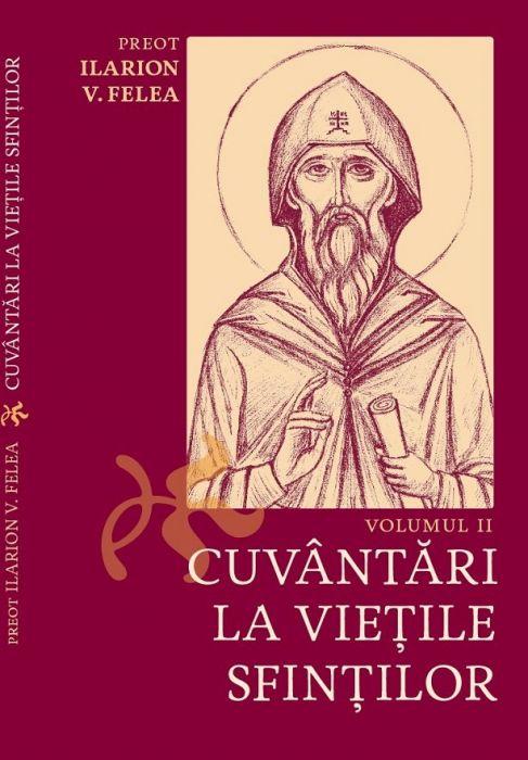 Cuvântări la vieţile sfinţilor. Vol. II